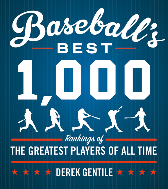 Baseball's Best 1,000 Rankings of the Greatest Players of All Time Derek Gentile with Timothy Cebula, Jack Passetto, and Brian Sullivan, Contributors A revised and up-to-date edition of Baseball's Best 1,000, a must-have book for baseball fans obsessed with stats, quick facts, and the age-old debate of who is the best player in history and why.