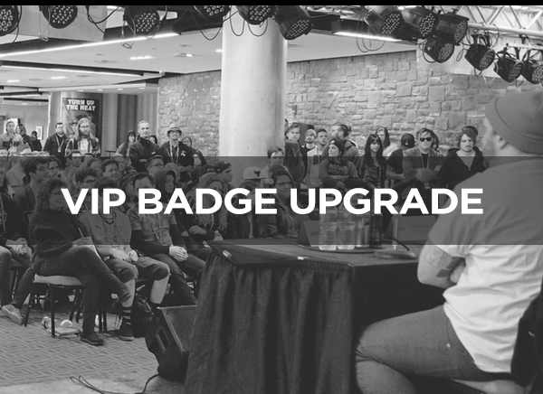 Upgrade your general admission badge to VIP status entrance to showcases, conference panels, Attendee Appreciation Party, Regular Swag Bag, mentoring session, Lunch with Speakers, VIP Receptions, Entrance to marquee shows, Upgraded Swag Bag, Upgraded Breakout Session, VIP section at Fest Friday, and drink tickets at Fest Friday.  Upgrade: $25 per badge