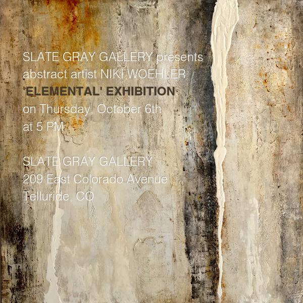 Niki Woehler Abstract Artist   Elemental Exhibition Telluride