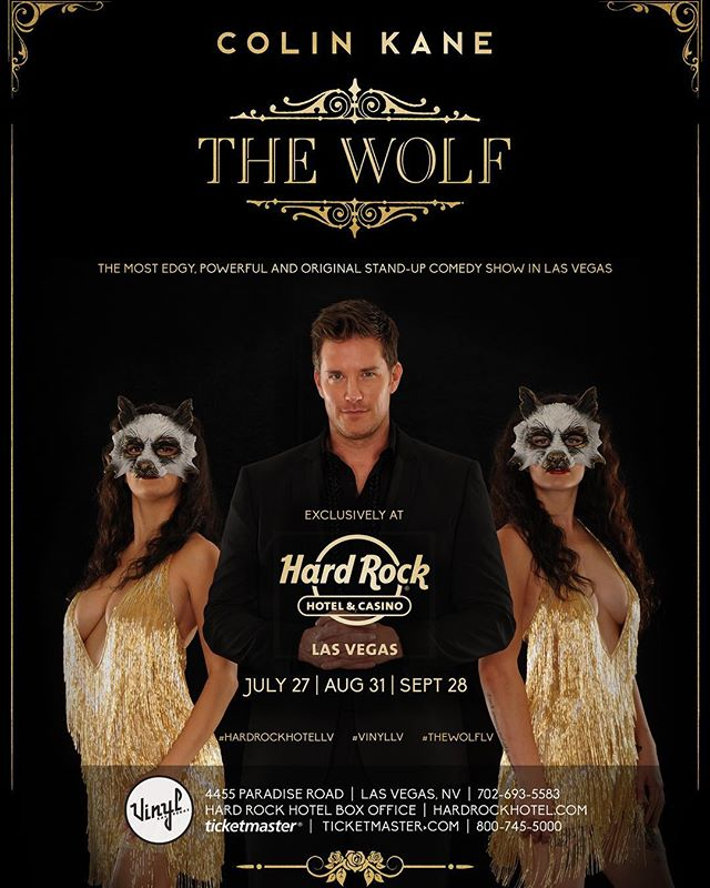 This #Friday @colinkane premiers The Wolf @hardrockhotellv Get there and prepare for new kind of StandUp Comedy show. #TheWolfLV #VinylLV #HardrockHotelLV