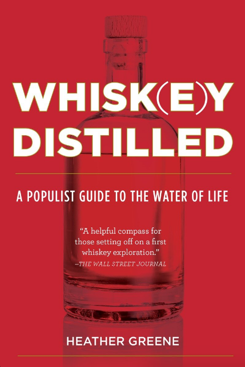Whiskey Distilled // Heather Greene