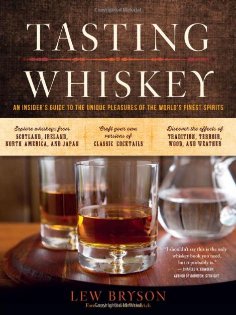 Tasting Whiskey  // Lew Bryson