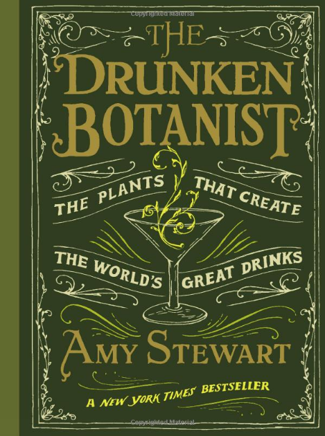 The Drunken Botanist // Amy Stewart