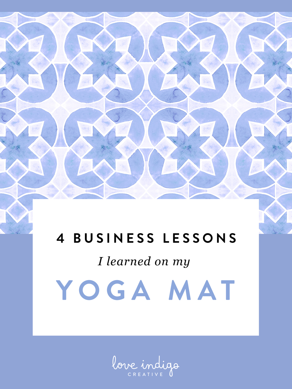 4 Business Lessons I Learned On My Yoga Mat
