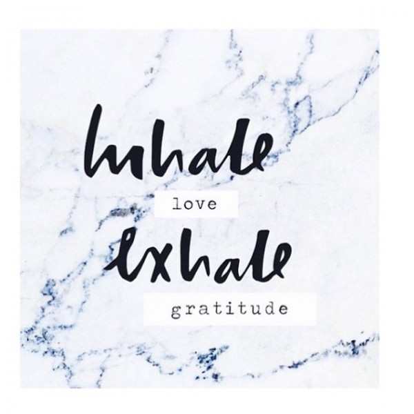 Inhale-Love.-Exhale-gratitude-QUOTE_daily-inspiration-600x600.jpg