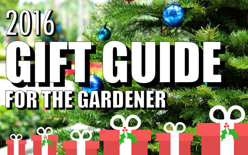 2016-holiday-gift-guide-for-the-gardener