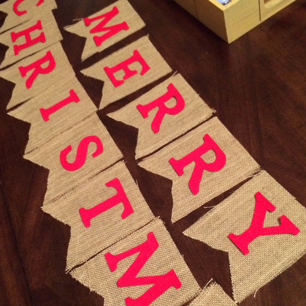 Burlap banner in the making. Letters were not glued yet.