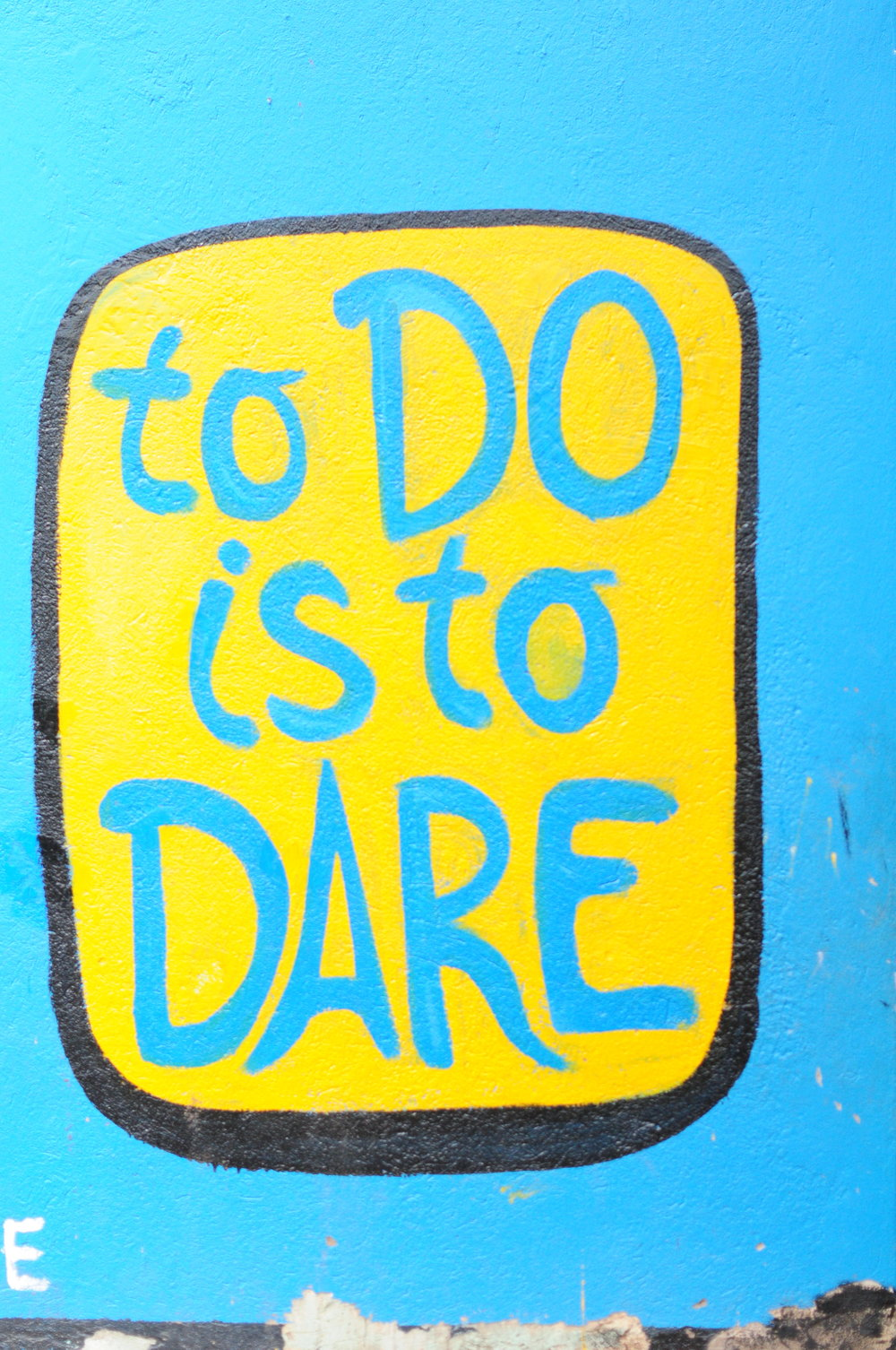 6 to dare is to do.JPG