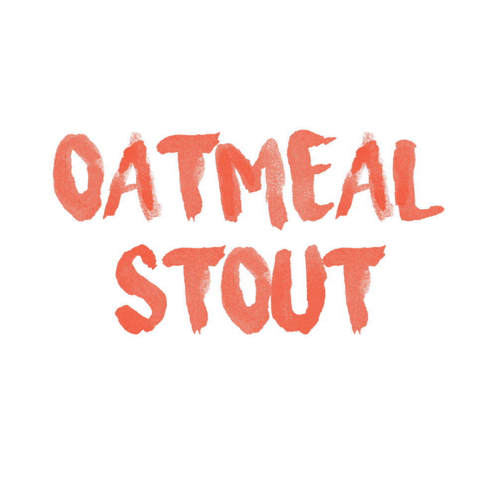 5.2% ABV | 46 IBU | $300       Oats, chocolate malt and roasted barley. Rich roast and chocolate notes. Hint of vanilla.