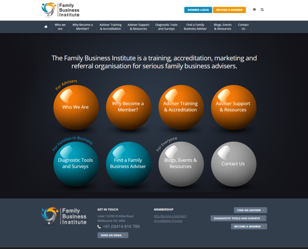 Family Business Institute  Business service ecommerce site that incorporates a complex secure member login area with forums, blogs etc