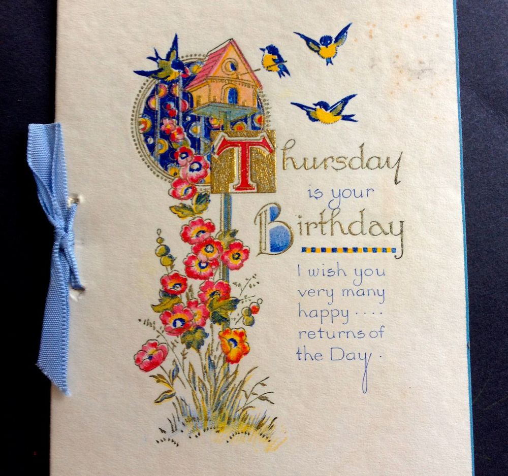 A surprisingly specific 1930s card for a Thursday birthday!