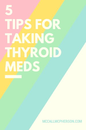 5 tips thyroid meds.png