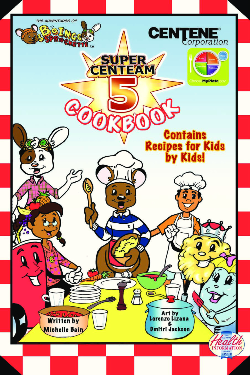 The Adventures of BoIngg & Sprockette: SUPER CENTEAM 5 COOKBOOK