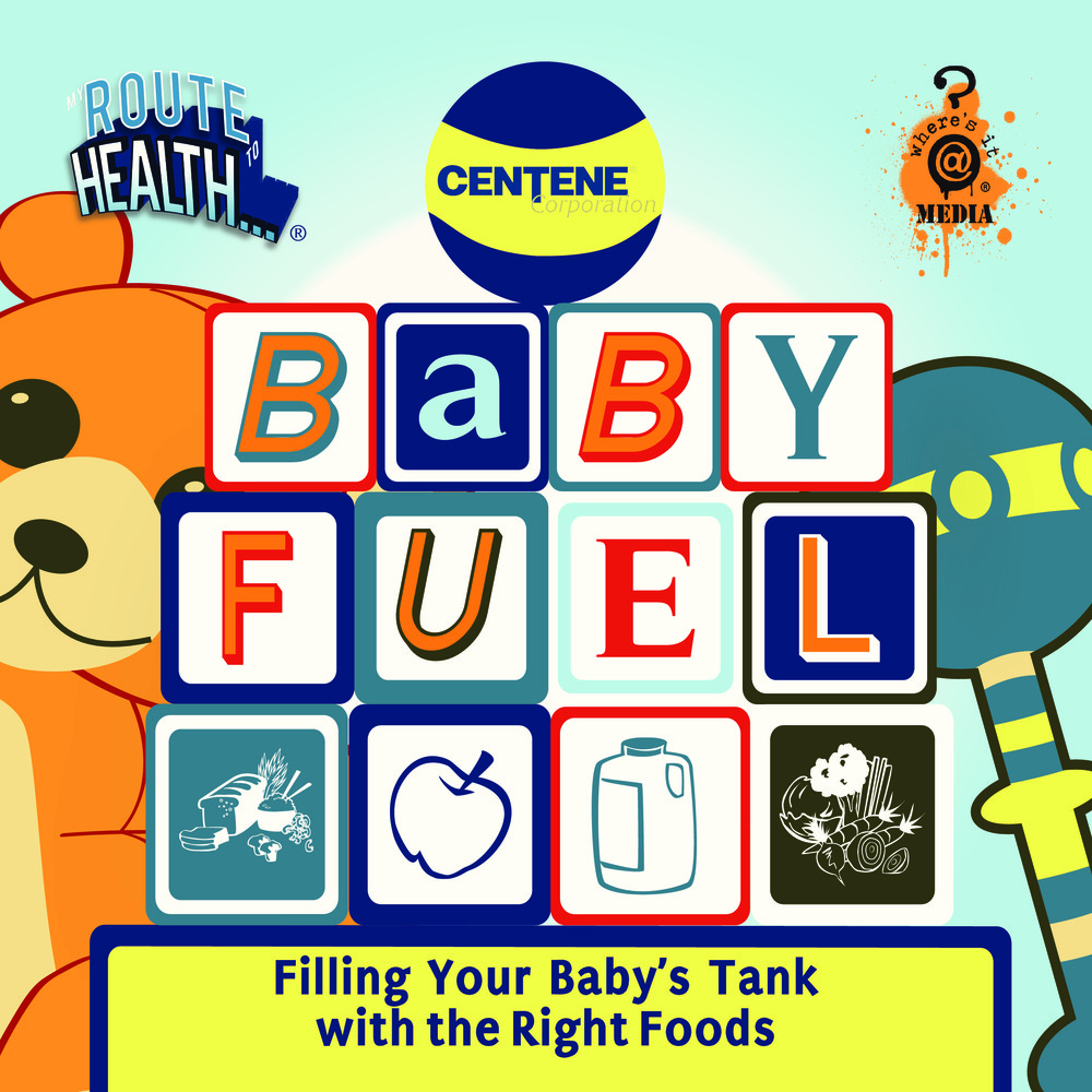 BABY FUEL: Filling Your Baby's Tank With the Right Foods