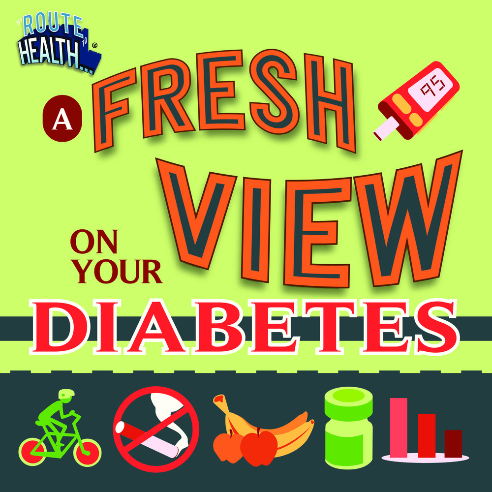 A FRESH VIEW ON DIABETES