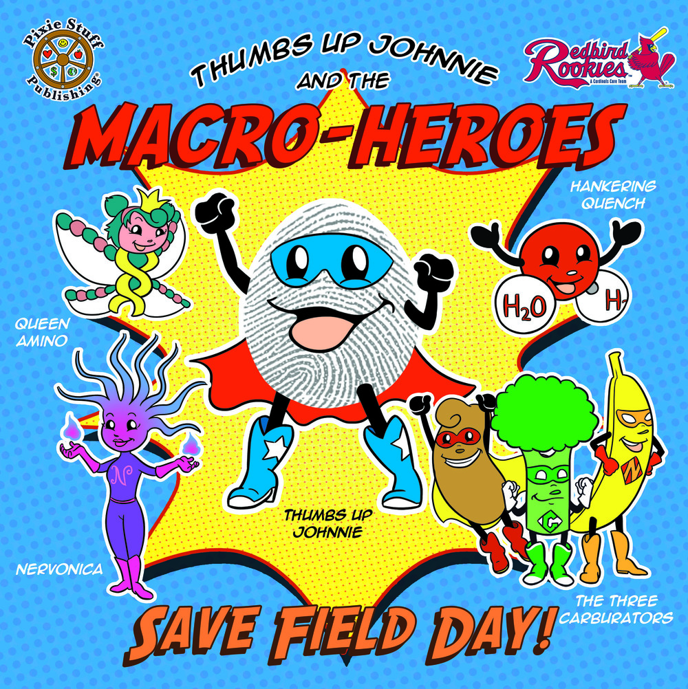 Thumbs Up Johnnie And the Maco-Heroes Save Field Day!