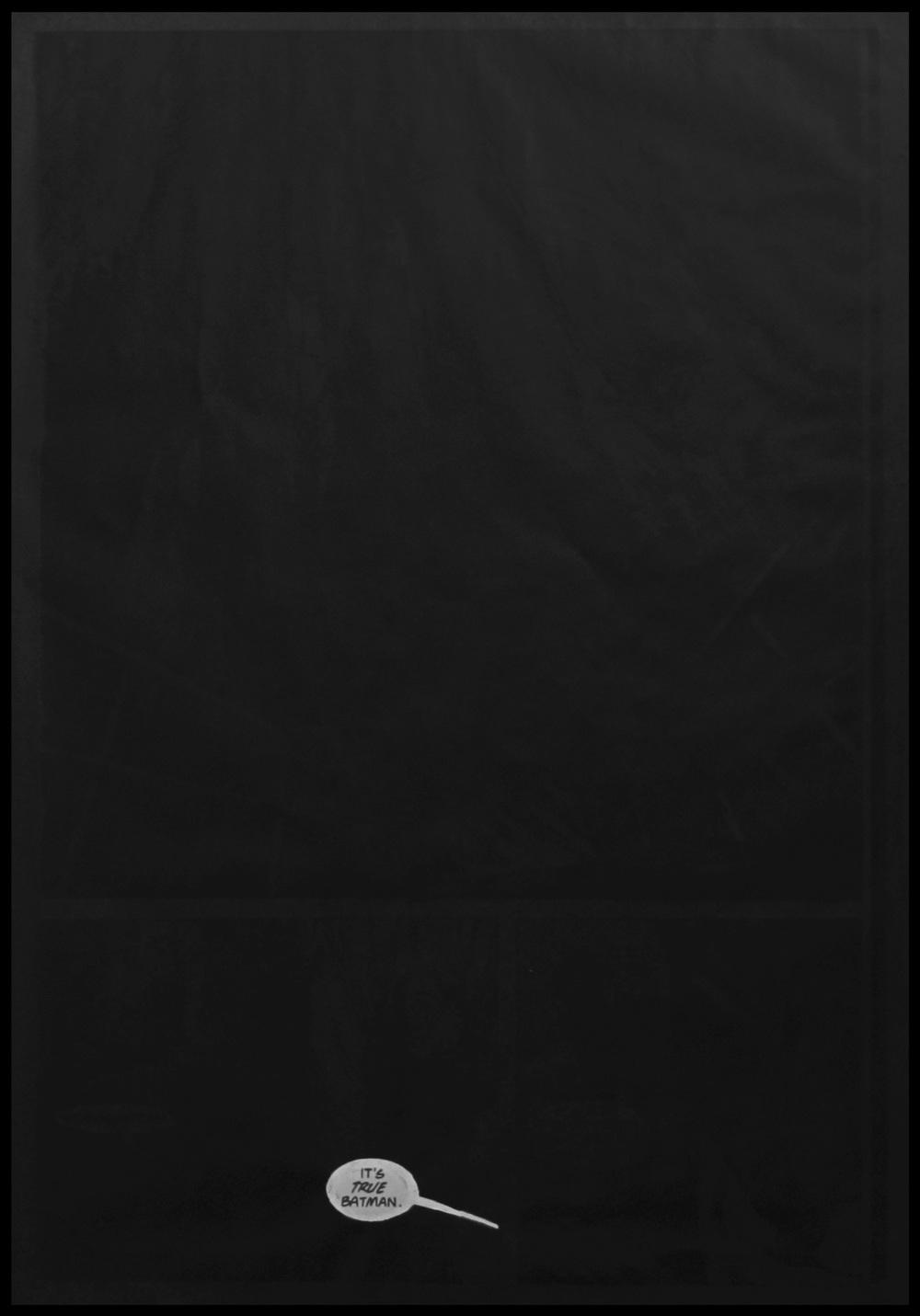It's True Batman Photocopied 'Batman' comic book page. Spray paint. 84.1 x 118.9 cm