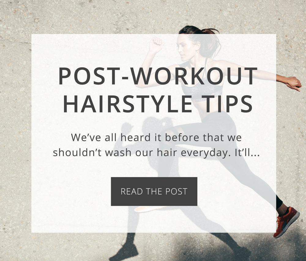 post workout hairstyle tips.jpg