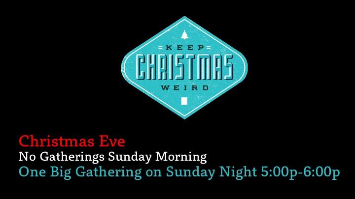 Keep Christmas Weird Christmas Eve Announcement.jpg
