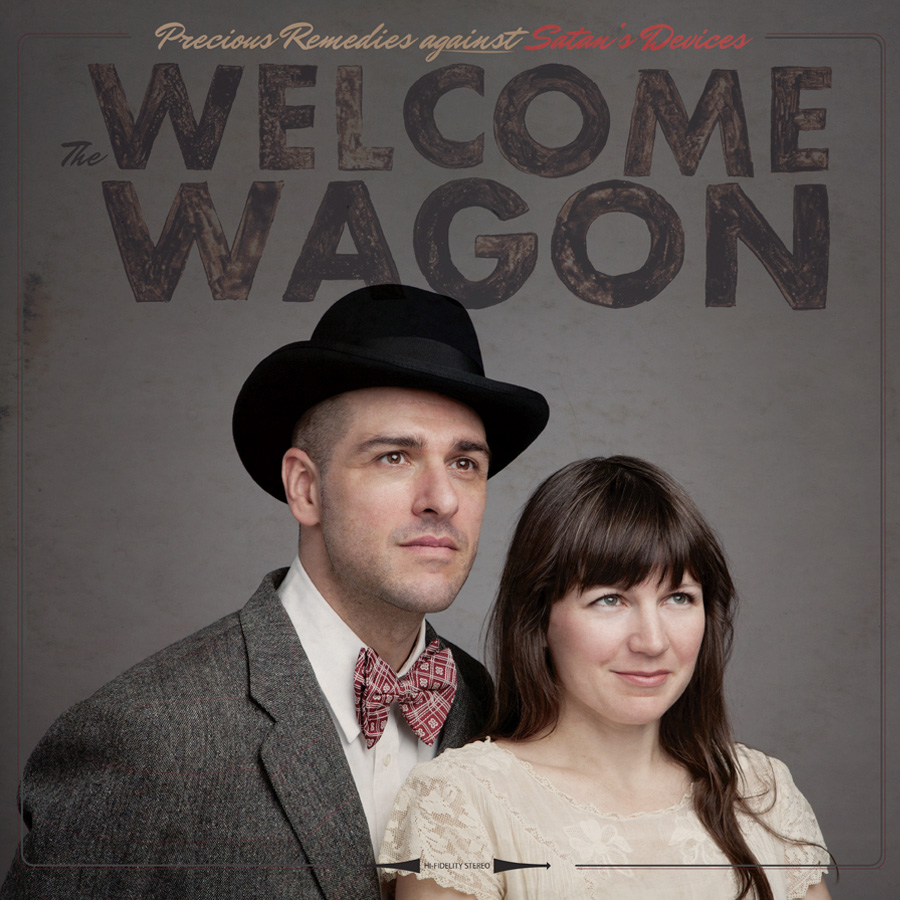 "The Welcome Wagon's album ""Precious Remedies against Satan's Devices""."