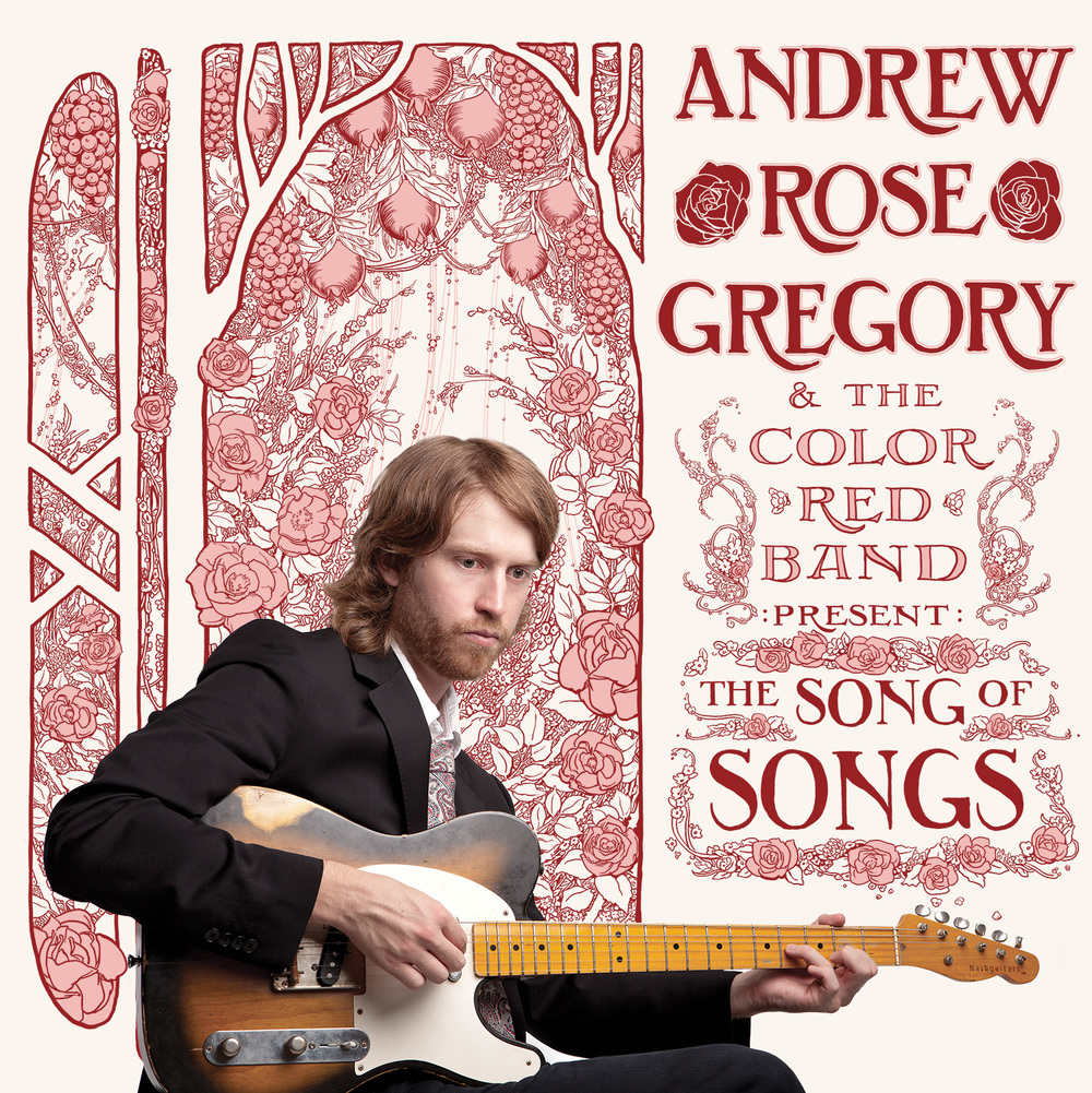 "Andrew Rose Gregory and the Color Red Band's album ""The Song of Songs"""
