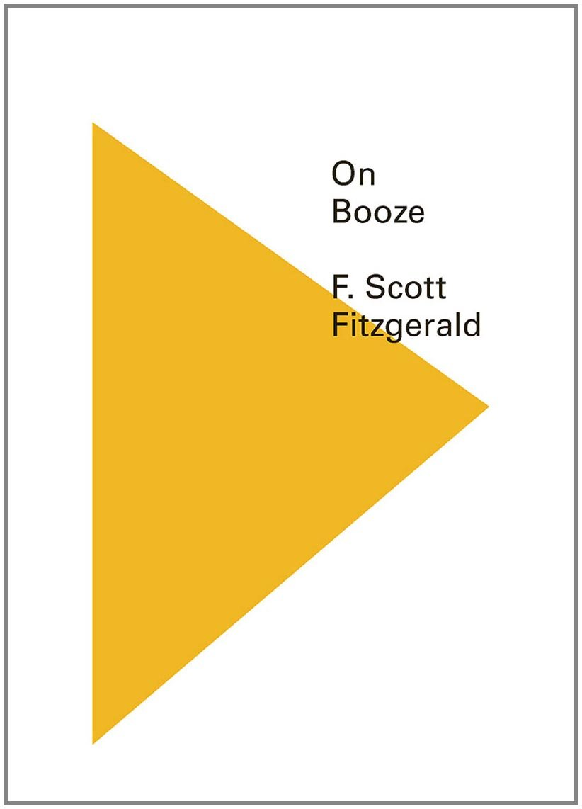 on booze book club meeting editions kavi gupta for our book club we re going to discussing a collection of f scott fitzgerald essays entitled on booze why not join us for a glass of wine as we
