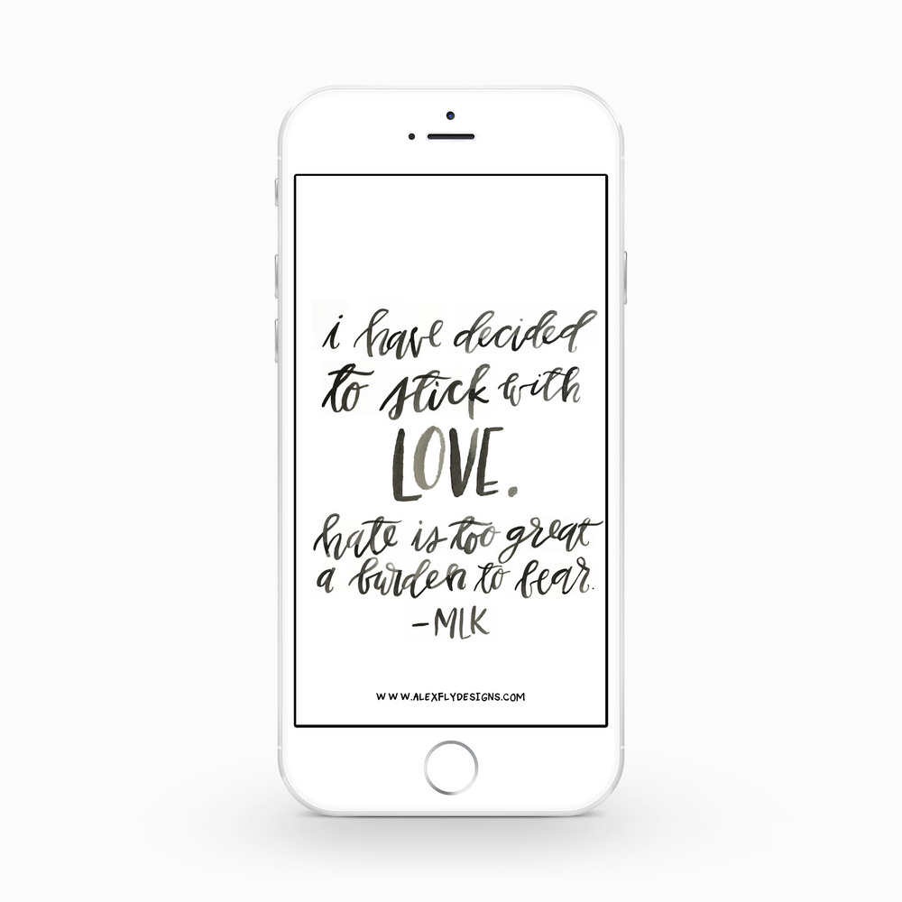 I have decided to stick with love... -MLK :: click here to download phone wallpaper ::