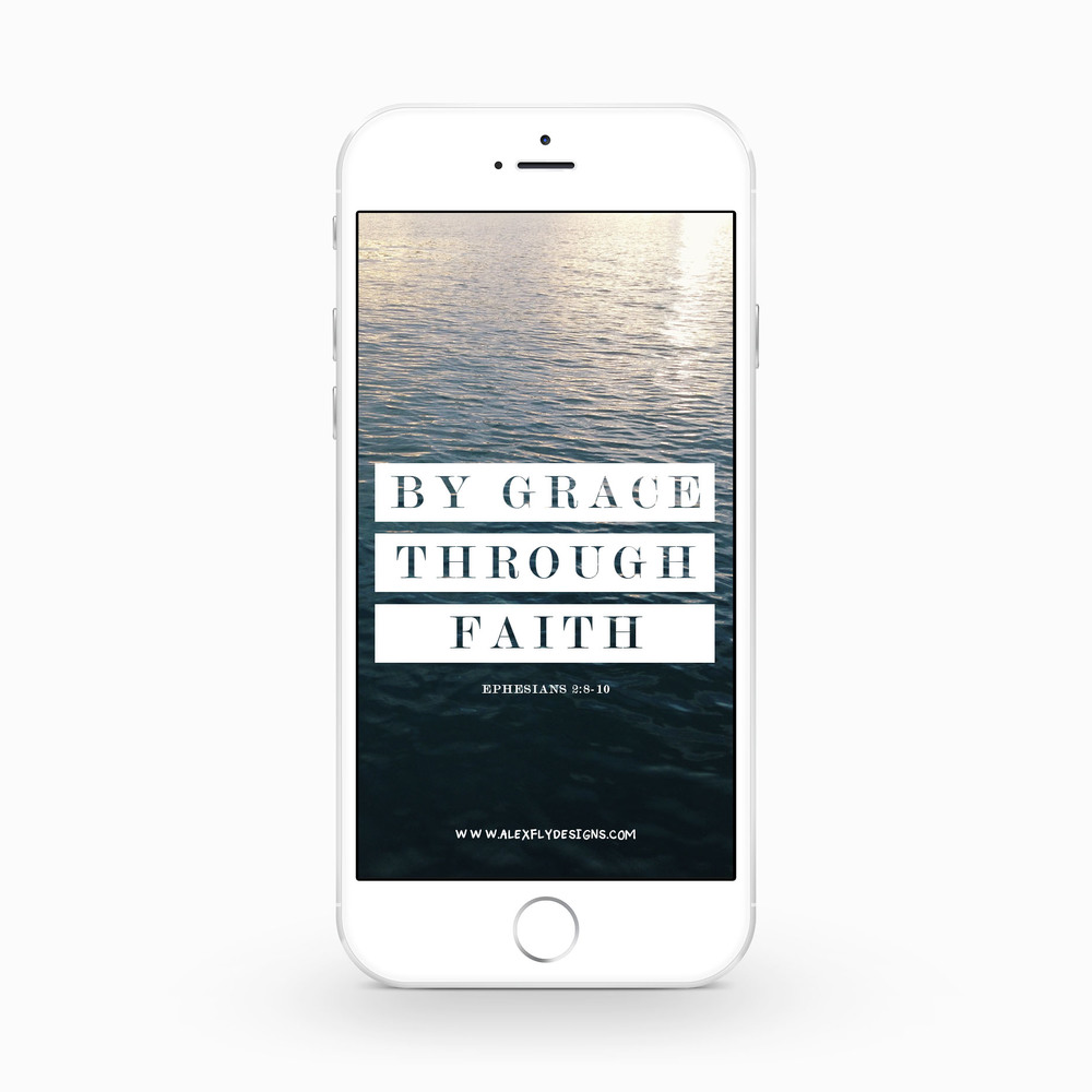 By Grace, Through Faith :: click here to download phone wallpaper ::