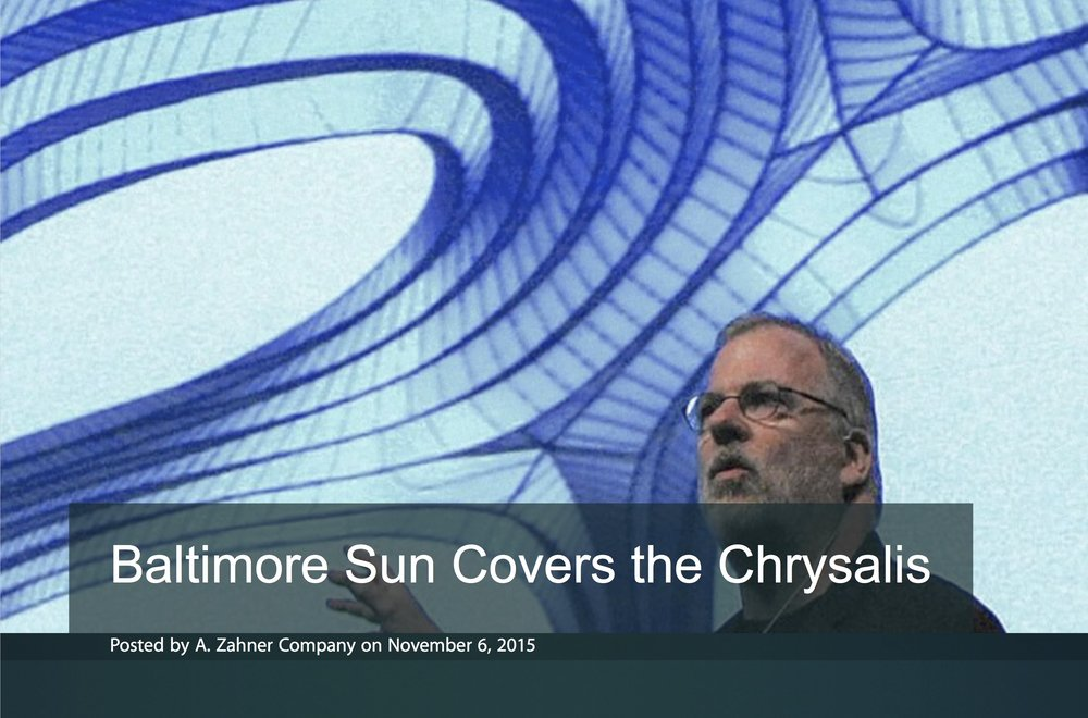 Baltimore Sun Covers the Chrysalis - Zahner.jpg