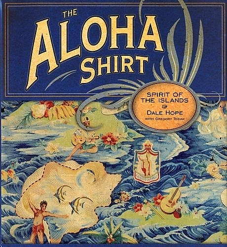The Aloha Shirt: Spirit of The Islands published in 2000