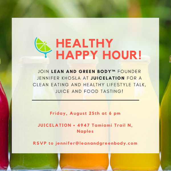 Healthy Happy Hour | Lean and Green Body