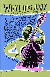 Writing Jazz Edited by David Meltzer [publisher]