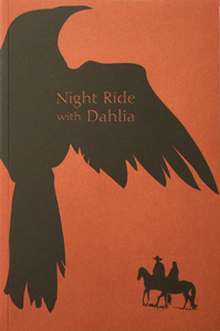 Night Ride with Dahlia Philip Daughtry [publisher ]