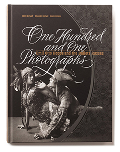 One Hundred and One Photographs: Emil Otto Hoppé and the Ballets Russes  Bilingual  exhibition  catalogue [content editor]