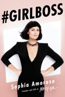 #Girlboss // by Sophia Amoruso