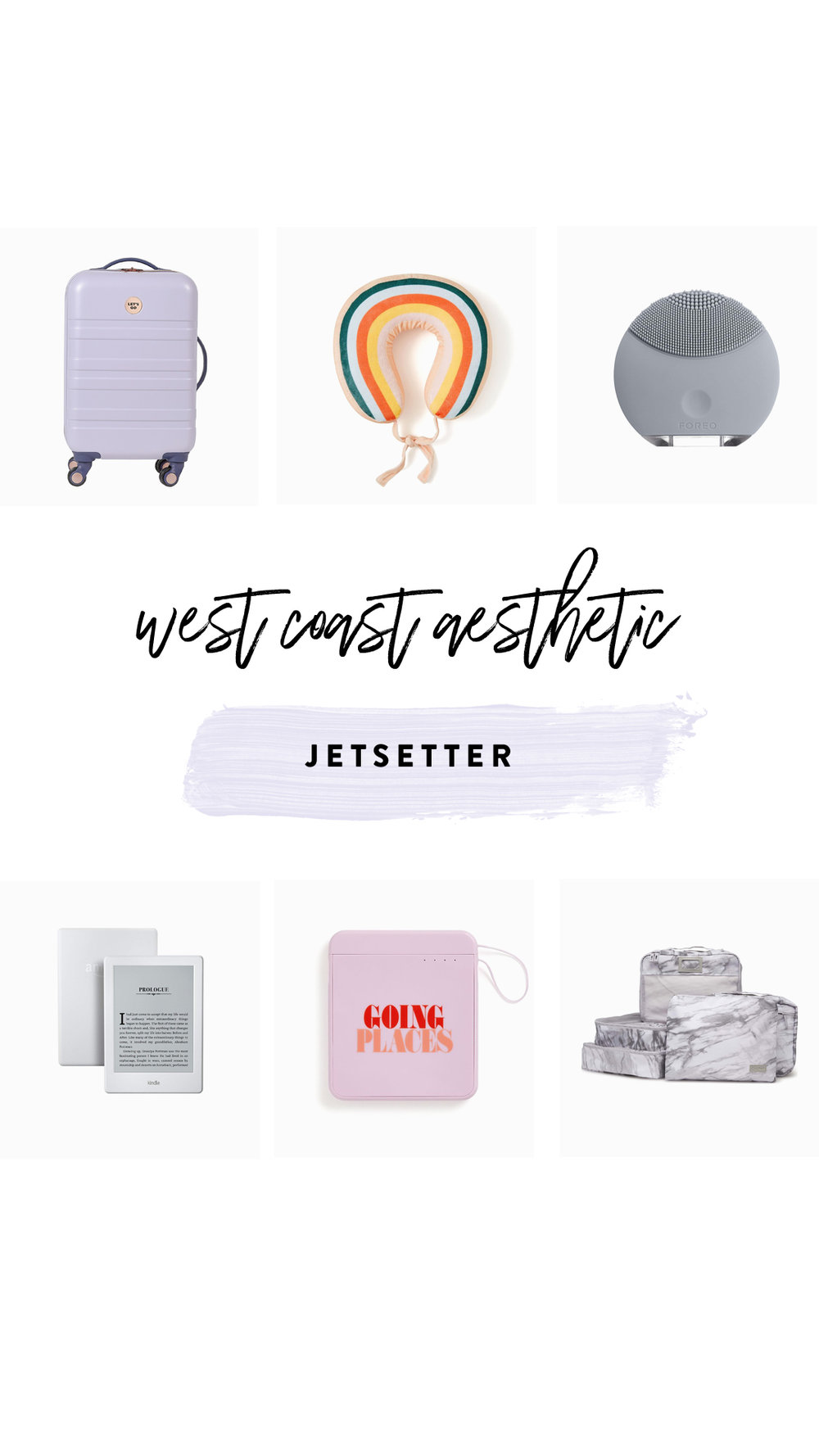 1.   Design Love Fest   Carry-On   | 2.   Travel Pillow   | 3.   Mini Foreo   | 4.   Kindle   | 5.   Charger     | 6.   Packing Cubes