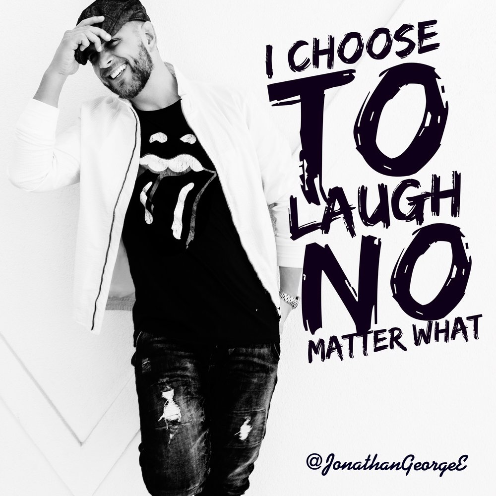 I choose to laugh jonathan george