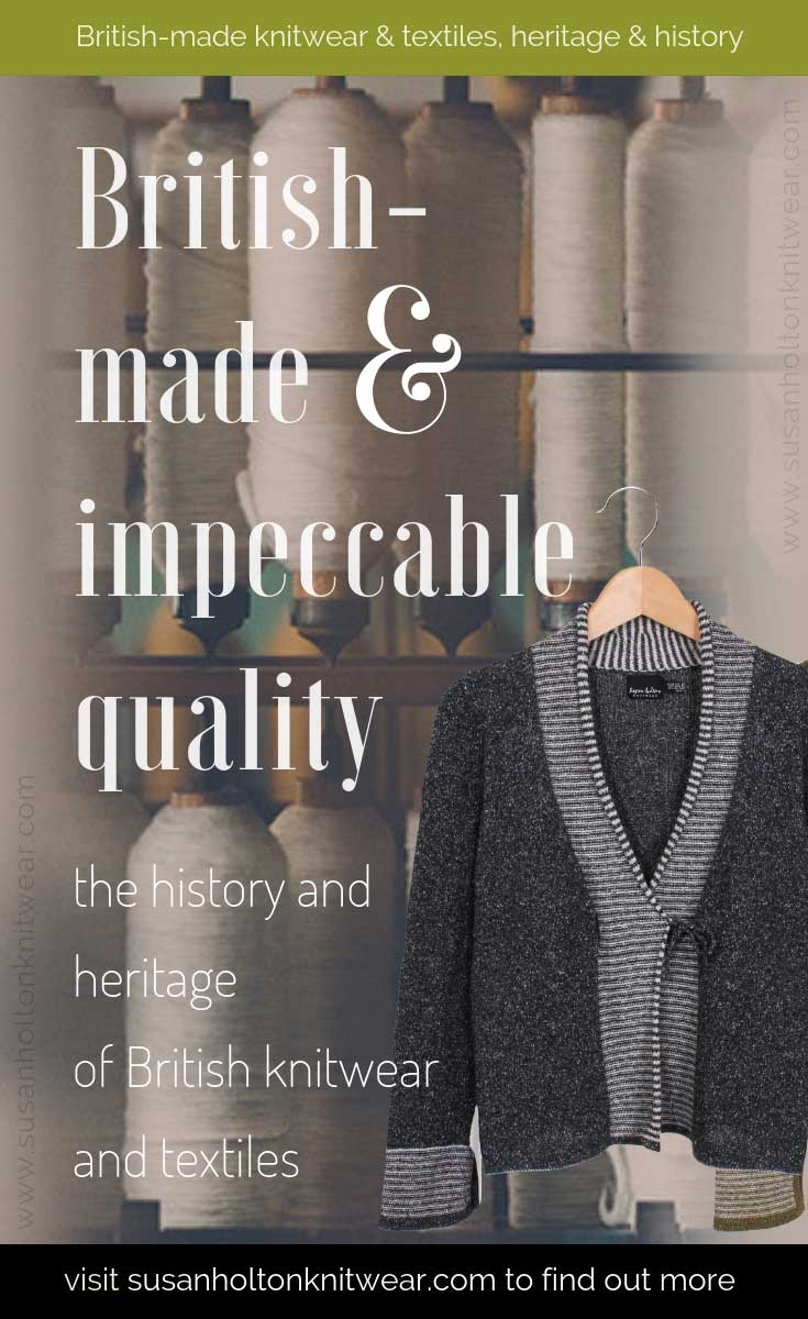 British made knitwear and textiles have an incredible vibrant history - Susan Holton Knitwear