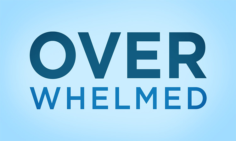 OVERWHELMED - September/October 2015