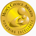 Winner of a Mom's Choice Awards Gold Medal