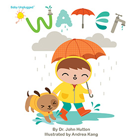 Baby Unplugged: Water