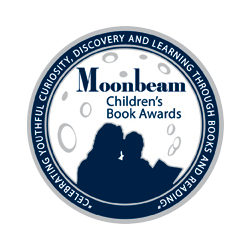 2017 Moonbeam Children's Book Awards, Silver Medal