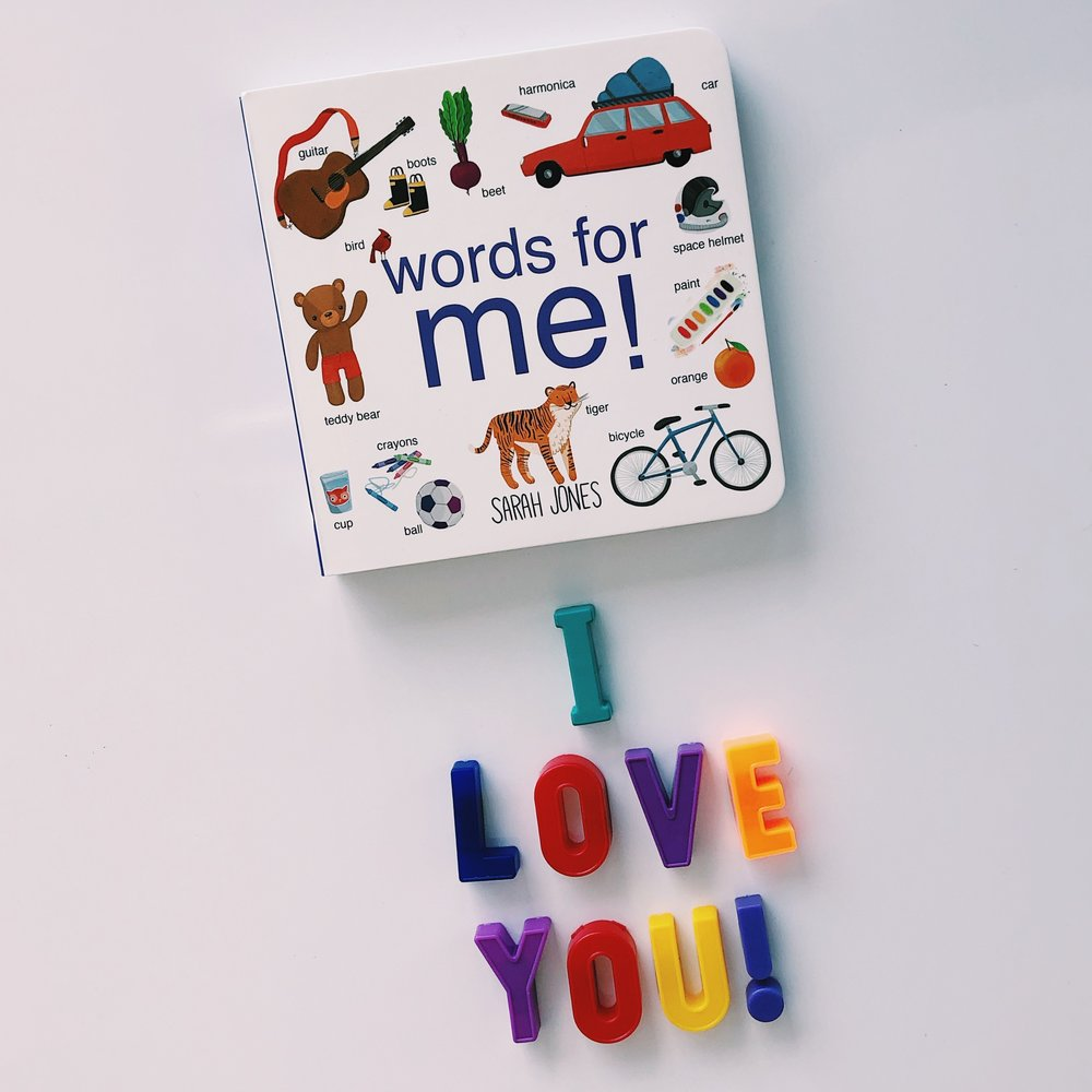 Words for Me!   written and illustrated by  Sarah Jones