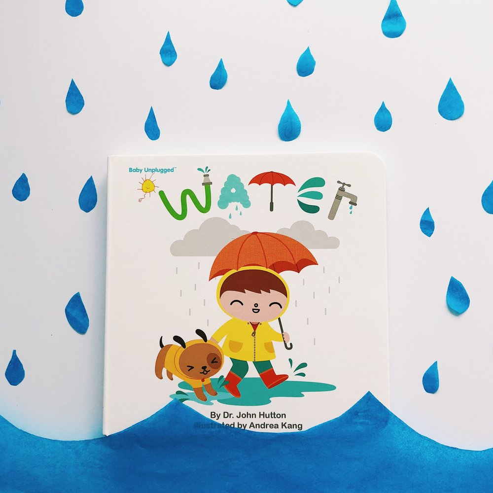 Water   written by Dr. John Hutton and illustrated by  Andrea Kang
