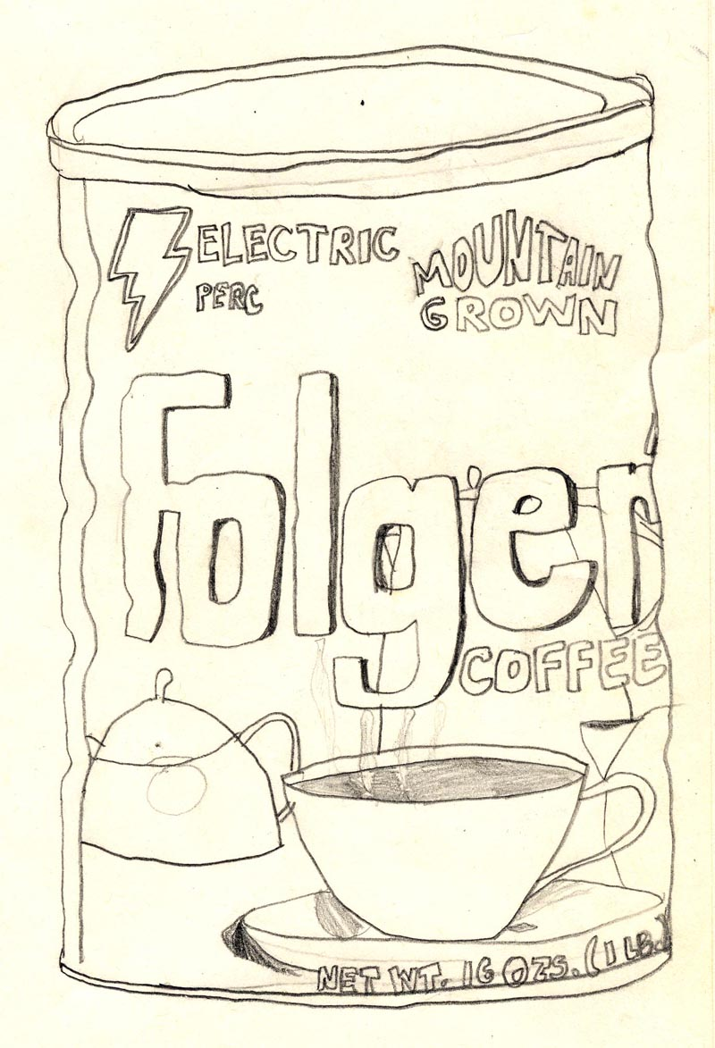 This is a coffee can drawn at the kitchen table of Ethan's mom's house in the Fall of 1978. It's one of the only drawings Ethan still has from this time in his life.