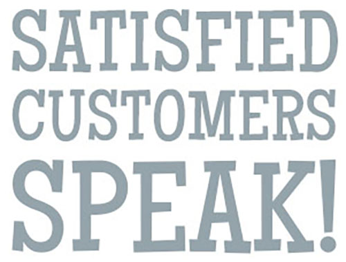 satisfied customers speak!.jpg