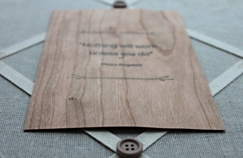 maya angelou quote - wood veneer