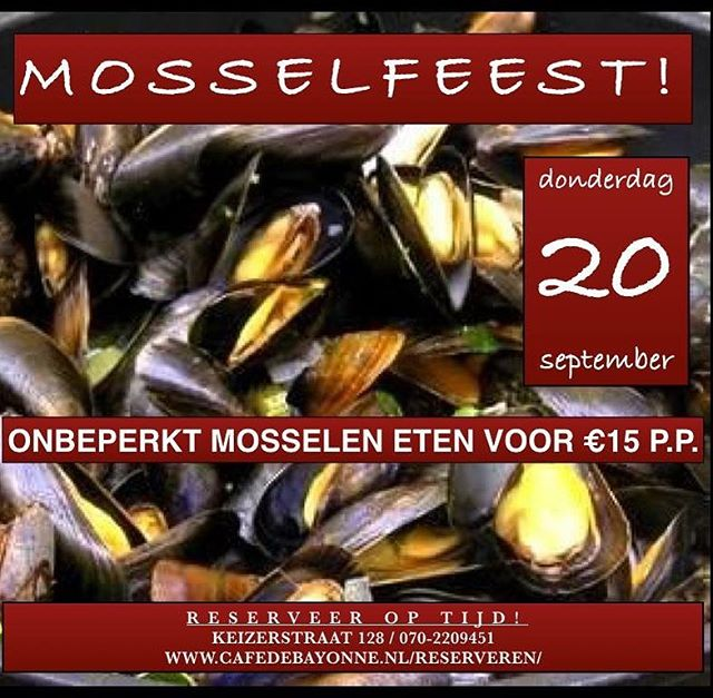 💥 T O N I G H T 💥 Unlimited Mussels!! 🤤 Book your table NOW because last edition we were completely full! €15,- pp #mosselfeest #musselsparty #seeyoutonight