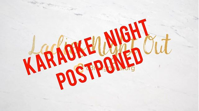 """Ladies! We are postponing Karaoke night to another day. So sorry for those of you who have been practicing your scales and your """"momma-made-me-mash-my-M-&-M's"""". (Anyone a choir geek like me? 🙋🏼) ~ ~ We will advertise when our Karaoke night will be back on. Stay tuned!"""
