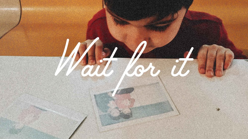 Wait For It Sermon Slide-01.jpg
